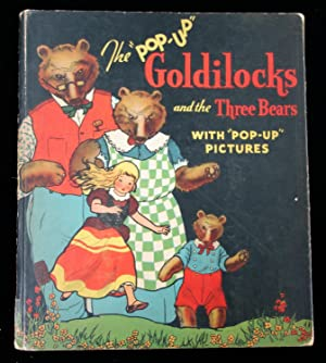 Goldilocks and the Three Bears, Illustrated by C. Carey Cloud and Harold B. Lentz. The Illustrate...
