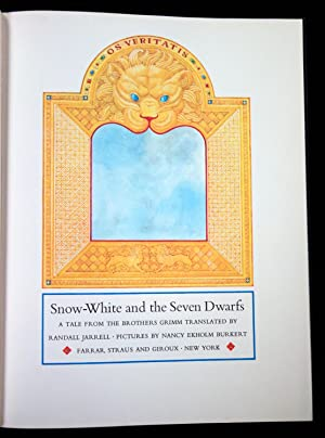 Snow White and the Seven Dwarfs: A Tale from the Brothers Grimm Translated by Randall Jarrell