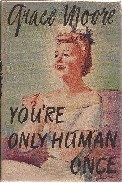 You're Only Human Once: Moore, Grace