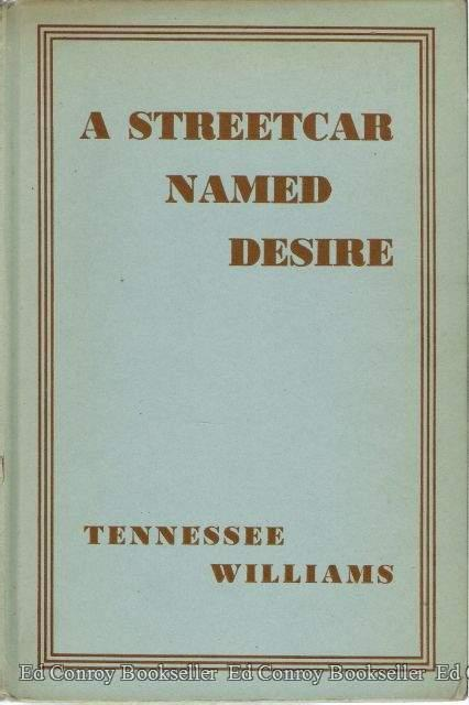 A Streetcar Named Desire Williams, Tennessee Very Good Hardcover