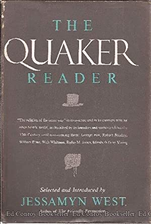 The Quaker Reader: West, Jessamyn (Selected and Introduced by)