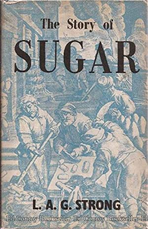 The Story of Sugar: Strong, L.A.G.
