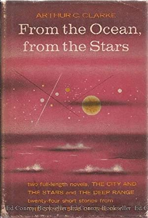From The Ocean, From the Stars: Clarke, Arthur C.