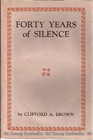 Forty Years of Silence: Brown, Clifford A.