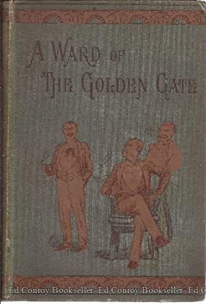 A Ward of The Golden Gate: Harte, Bret