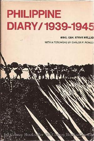 Philippine Diary 1939-1945: Mellnik, S.Steve (B.G., USA)