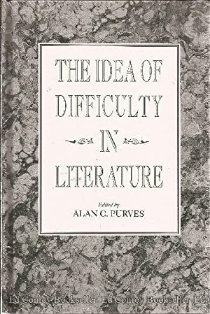 The Idea of Difficulty in Literature: Purves, Alan C., Edited