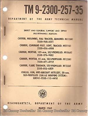 Direct and General Support and Depot Maintenance Manual TM 9-2300-257-35: Army, Department of the