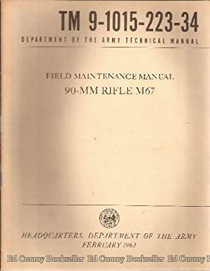 90MM Rifle M67 TM 9-1015-223-34: Army, Dept.of the