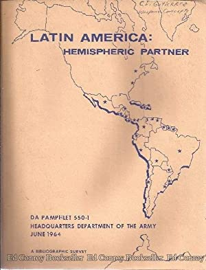 Latin America: Hemispheric Partner A Bibliographic Survey: Army, Dept. of the