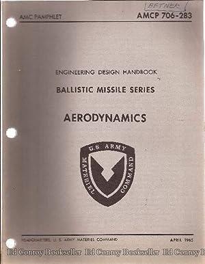 Ballistic Missile Series Aerodynamics AMCP-706-283: Material Command, U.S. Army Dept. of