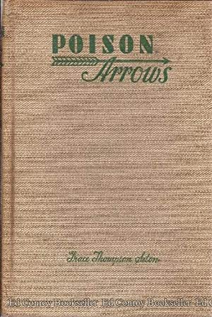 Poison Arrows A Strange Journey with an Opium Dreamer Through Annam, Cambodia, Siam, and the Lotus ...