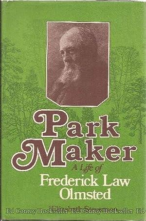 Park Maker: A Life of Frederick Law Olmsted: Stevenson, Elizabeth