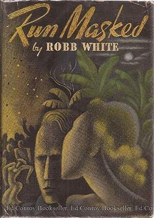 Run Masked: White, Robb