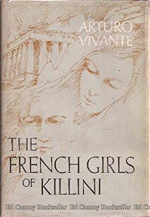 The French Girls of Killini Twenty-One Short Stories: Vivante, Arturo