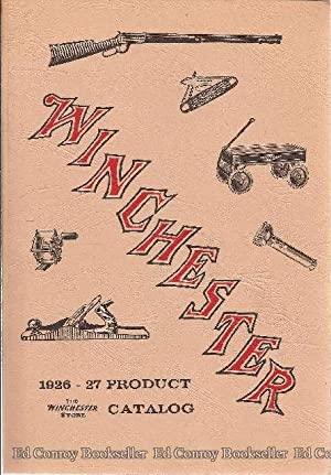 Winchester 1926-27 Product Catalog The Winchester Store: Winchester Repeating Arms