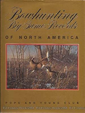 Bowhunting Big Game Records of North America: Kline, Lee Editor *SIGNED COPY!*