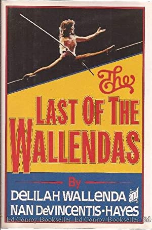 The Last of the Wallendas: Wallenda, Delilah & DeVincentis-Hayes, Nan