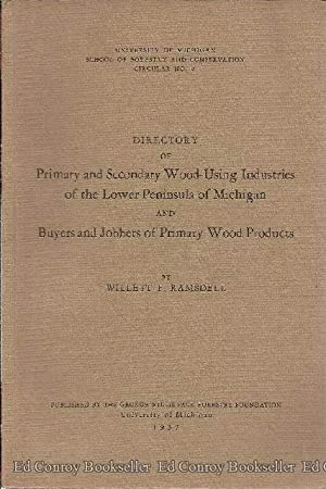 Directory of Primary and Secondary Wood-Using Industries: Ramsdell, Willett F.