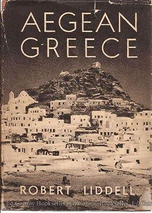 Aegean Greece: Liddell, Robert