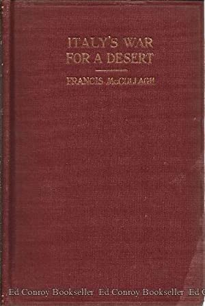 Italy's War For a Desert Being some experiences of a War-Correspondent with the Italians in ...