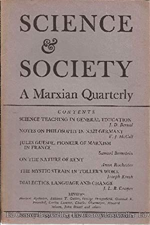 Science & Society A Marxian Quarterly Volume IV, Numbers 1-4: Burgum, Edwin Berry
