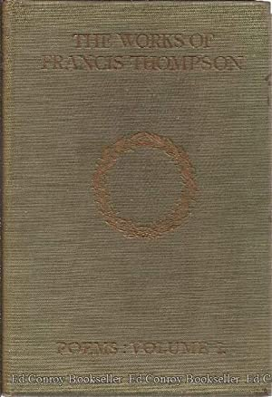 The Works of Francis Thompson Poems **3 Volumes**: Thompson, Francis