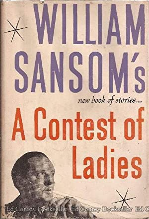 A Contest of Ladies: Sansom, William