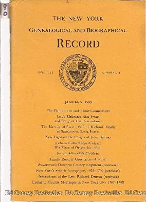 The New York Genealogical and Biographical Record *Volume 121 Numbers 1-4 Complete* January 1990: ...