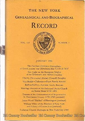 The New York Genealogical and Biographical Record *Volume 124 Numbers 1-4 Complete* January 1993: ...