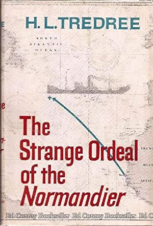 The Strange Ordeal Of The Normandier: Tredree, H. L.