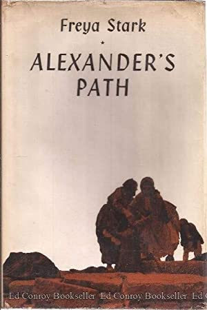 Alexander's Path from Caria to Cilicia: Stark, Freya