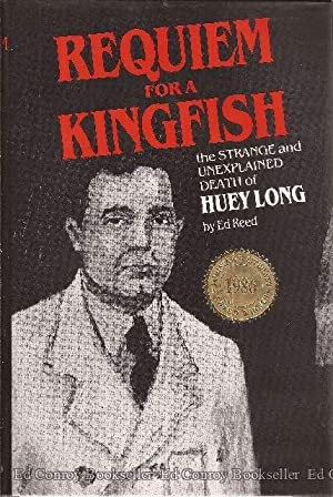 Requiem for a Kingfish: Reed, Ed *Author