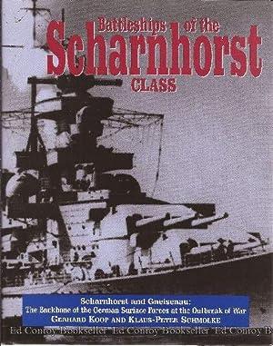 Battleships Of The Scharnhorst Class The Scharnhorst and Gneisenau: The Backbone of the German ...