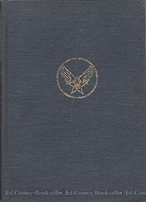 The Army Air Forces in World War II: Combat Chronology 1941-1945: Carter, Kit C. & Mueller, Robert ...