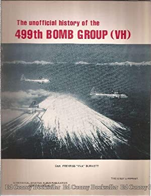 The unofficial history of the 499th Bomb: Burkett, Capt. Prentiss