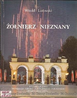 Zolnierz Nieznany: Lisowski, Witold *Author SIGNED/INSCRIBED!
