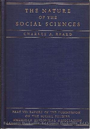 The Nature Of The Social Sciences In Relation To Objectives of Instruction: Beard, Charles A.