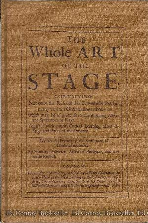 The Whole Art Of The Stage: Aubignac, Abbe Francois