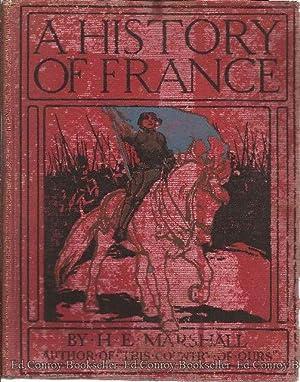 A History of France: Marshall, H. E.