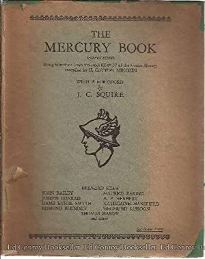 The Mercury Book Being selections from Volumes III & IV of the London Mercury: Minchin, H. ...