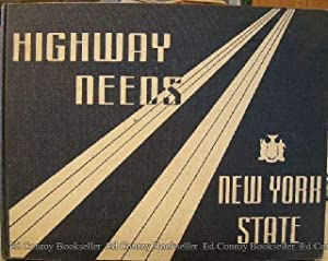 Co-Operative Highway Needs Study New York State Department of Public Works: Tallamy, B. D. ...