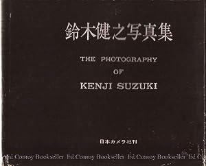 The Photography of Kenji Suzuki: Suzuki, Kenji *Author SIGNED!*