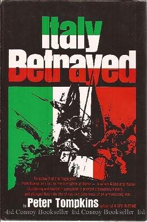 Italy Betrayed: Tompkins, Peter