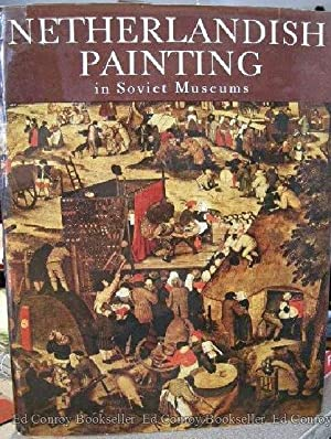 Netherlandish Painting in Soviet Museums 15th and 16th Century: Nikulin, Nikolai
