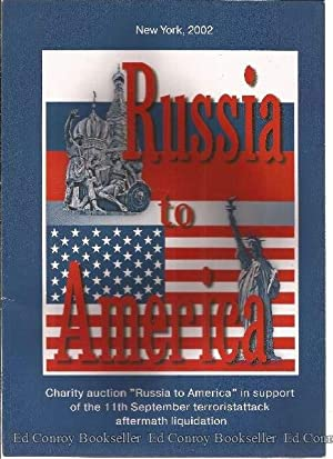 """Russia to America Charity auction """"Russia to America"""" in support of the 11th September ..."""