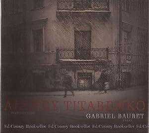 Alexey Titarenko Photographs: Essay: Bauret, Gabriel