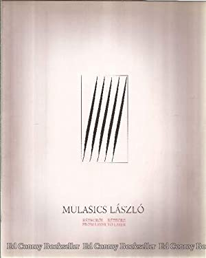 Layer by Layer: Laszlo, Mulasics