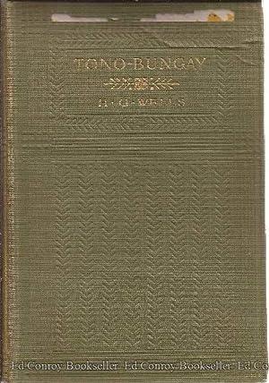 Tono-Bungay: Wells, H. G.