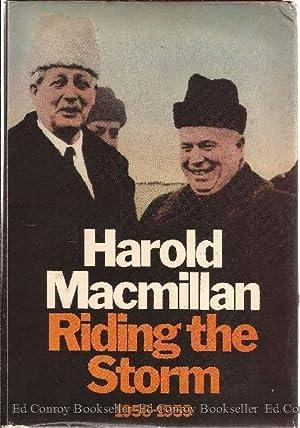 Riding The Storm 1956-1959 Volume 4: Macmillan, Harold